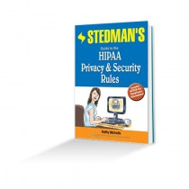 Stedman's Guide to the HIPAA Privacy & Security Rules