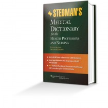 Stedman's Medical Dictionary for Health Prof and Nursing