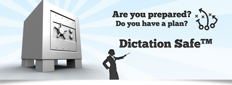 Dictation Safe Toll-Free Backup Dictation Access